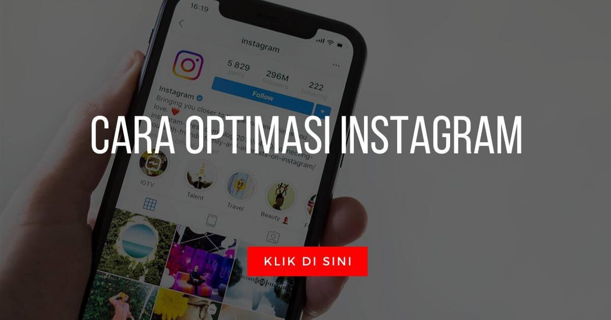 5 Strategi Ampuh Optimasi Instagram di 2021