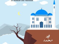 Pola Soal Dakwah Nabi Muhammad Saw Di Mekkah Dan Madinah