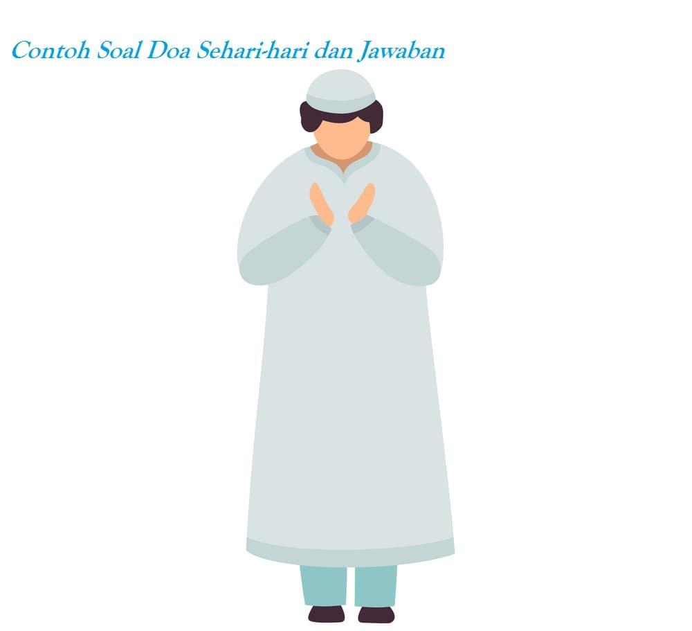 Pola Soal Doa Sehari-Hari Pilihan Ganda Dan Balasan