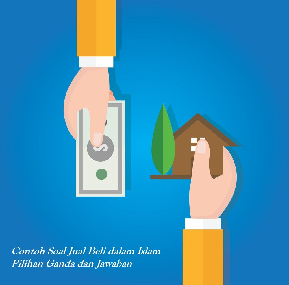Pola Soal Jual Beli Dalam Islam Pilihan Ganda Dan Jawaban