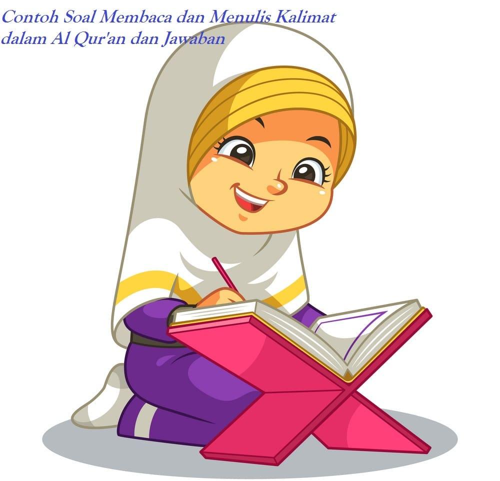 Pola Soal Membaca Dan Menulis Kalimat Dalam Al Qur'An Dan Tanggapan