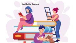 Teladan Soal Polite Request Opsi Ganda Dan Jawaban