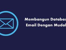 Cara Mengumpulkan Database Email Visitor Blog dengan Mudah