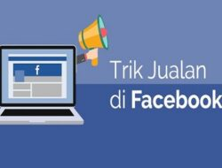 5 Cara Jualan di Facebook Page Supaya Laris