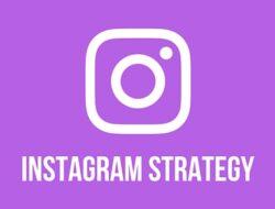 Tips dan Strategi Marketing Instagram: Kerja Cerdas dengan Tools