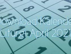 Informasi Kalender Liturgi April 2021 di Enkosa.Com